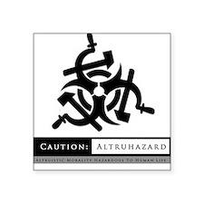Altruhazard (Commuhazard) Square Sticker