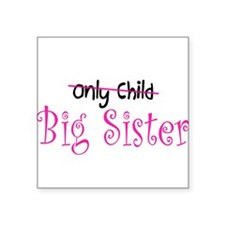 Only to Big Sister Curly Square Sticker