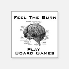 Feel The Burn Square Sticker