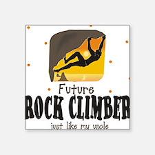 Future Rock Climber like Uncle Square Sticker