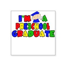 I'm A Pre-School Graduate Square Sticker
