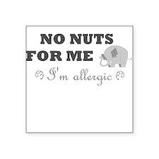 No Nuts Square Sticker