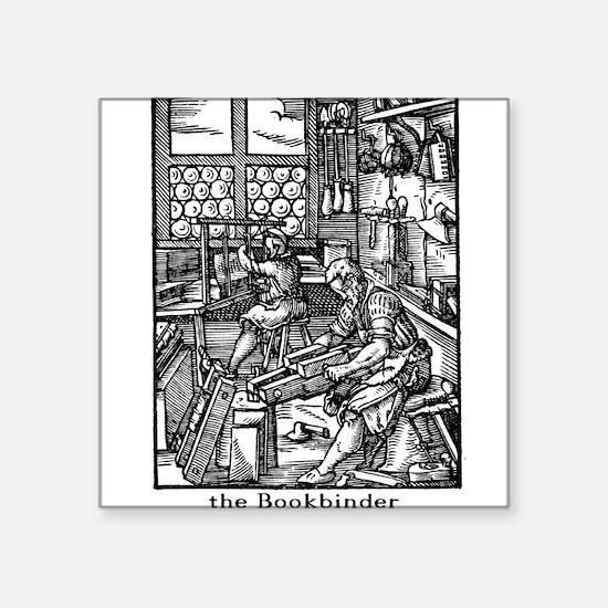 the Bookbinder Square Sticker