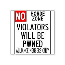 No Horde Zone Square Sticker