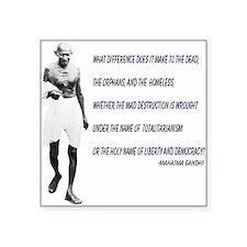 Square Sticker - Ghandhi Quote