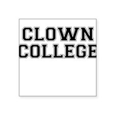 Clown College Square Sticker