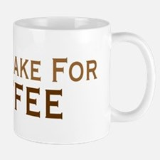 Will Brake For Coffee Mug