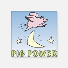 Pig Power 2 Square Sticker