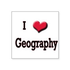 I Love (Heart) Geography Square Sticker