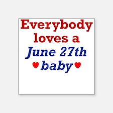 June 27th Square Sticker