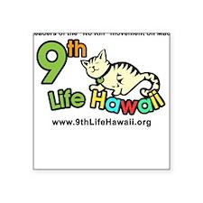 9th Life Hawaii Ladies Square Sticker