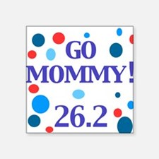 Go Mommy Square Sticker