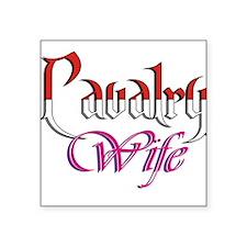 Cavalry Wife Square Sticker