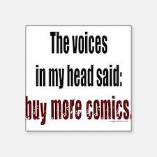Buy more comic books voices Square Sticker