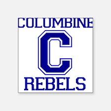Columbine High School Rebels Square Sticker