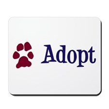 Adopt (With Paws) Mousepad