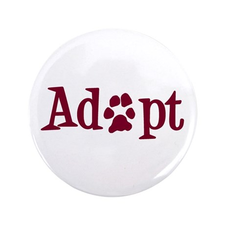 """Adopt (With Paws) 3.5"""" Button"""