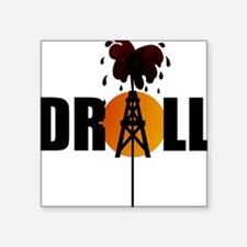 Drill 08 Square Sticker