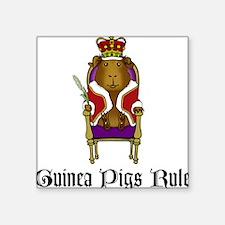 Guinea Pigs Rule Square Sticker