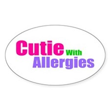 Cutie With Allergies Decal