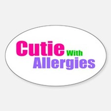 Cutie With Allergies Sticker (Oval)