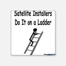 Satellite Installers Do It on a Ladder