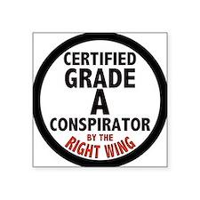 Right Wing Conspirator Square Sticker