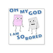 So Bored Square Sticker