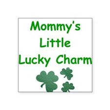 Mommy's Little Lucky Charm Square Sticker