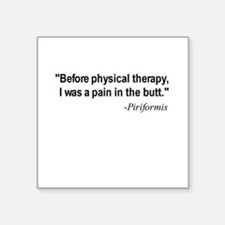 Piriformis Quote Square Sticker