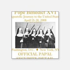Papal Security Square Sticker