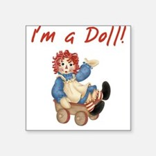 I'm a Doll Square Sticker