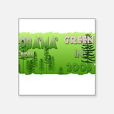 Green in 2008 Obama Square Sticker
