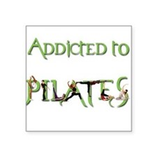 Addicted to Pilates Square Sticker