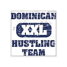 Dominican Hustling team Square Sticker