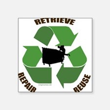 3 Rs of dumpster diving Square Sticker