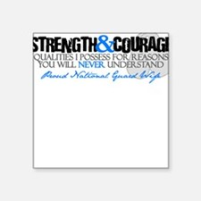 Strength&Courage NG Wife Square Sticker
