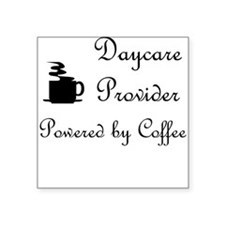 Daycare Provider Square Sticker