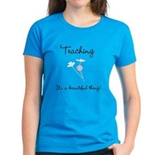 Teaching Beautiful Thing Tee