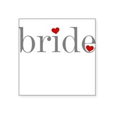 Bride Gray Text Square Sticker