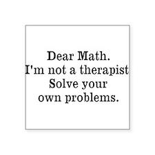 I'm not a therapist... Square Sticker