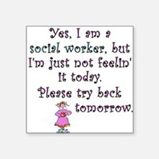 Try Back Tomorrow Pink Square Sticker