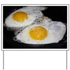 Fried Eggs eggs over easy Yard Sign