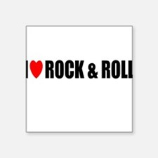 I Love Rock & Roll Square Sticker