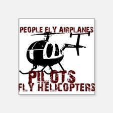 People Fly Airplanes, Pilots Square Sticker