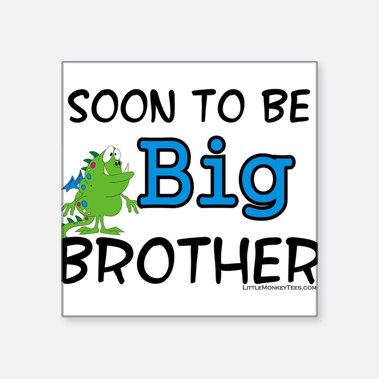 Soon to be big brother Square Sticker