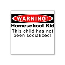 Warning! Homeschool Kid Square Sticker
