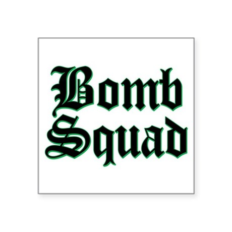 Bomb Squad Square Sticker
