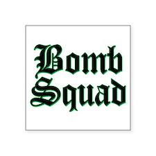 Bomb Squad Square Sticker