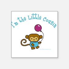 I'm the little cousin Square Sticker